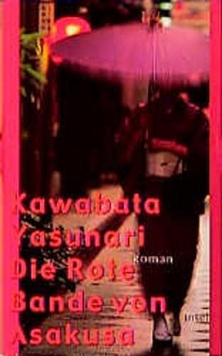 Die Rote Bande von Asakusa. (9783458169697) by Yasunari Kawabata