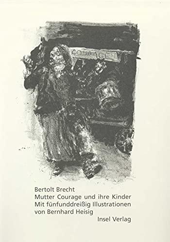 Mutter Courage und ihre Kinder. Eine Chronik: Bertolt Brecht; Bernhard