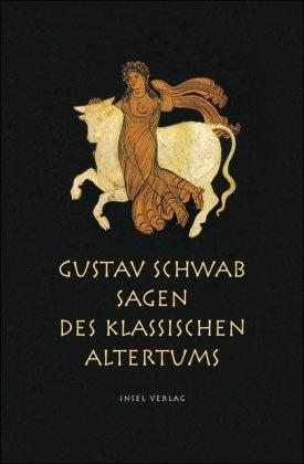 9783458170952: Sagen des klassischen Altertums