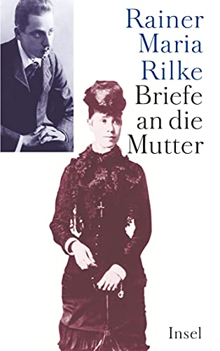Briefe an die Mutter Sieber-Rilke, Hella and Rilke, Rainer Maria