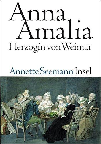 9783458173458: Anna Amalia. Herzogin von Weimar