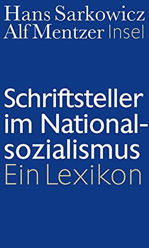Schriftsteller im Nationalsozialismus: Hans Sarkowicz