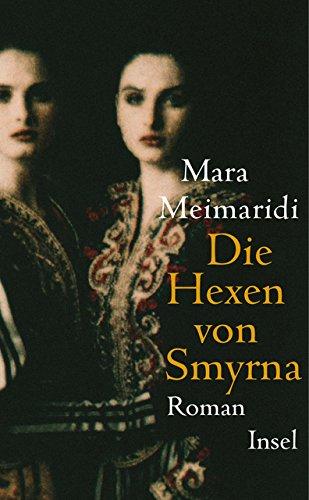 Die Hexen von Smyrna: Meimaridi, Mara