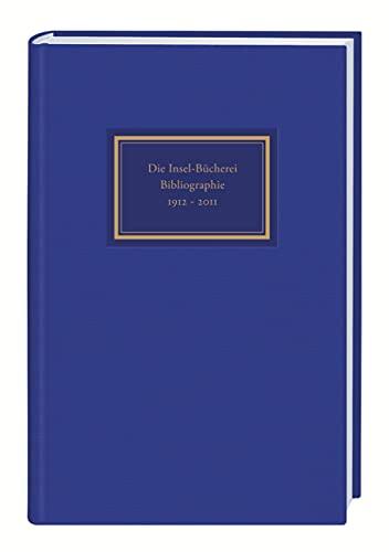 9783458175407: Die Insel-Bücherei. Bibliographie 1912-2012