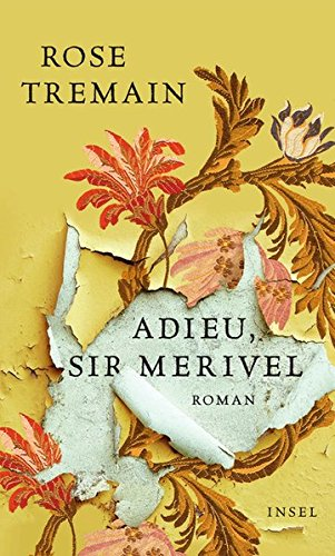 Adieu, Sir Merivel (3458175636) by Rose Tremain