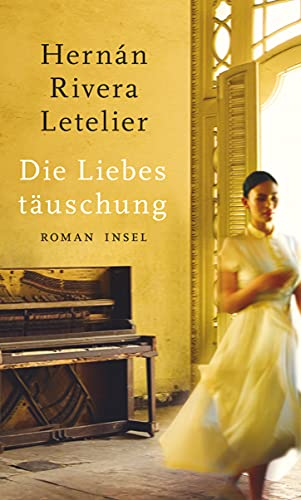 Die Liebestäuschung: Roman Rivera Letelier, Hernán and