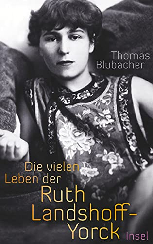 9783458176435: Die vielen Leben der Ruth Landshoff-Yorck