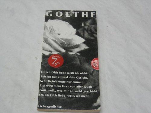 Goethe liebesgedicht alte Liebesgedichte