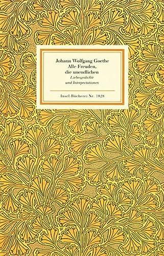 9783458190288: Alle Freuden, die unendlichen: Liebesgedichte und Interpretationen
