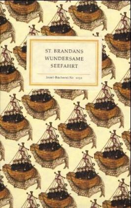 9783458190325: St. Brandans wundersame Seefahrt