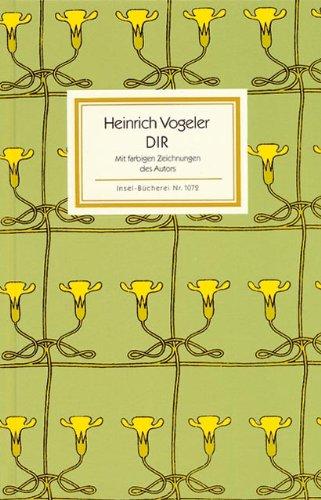 DIR. Gedichte.: Vogeler, Heinrich