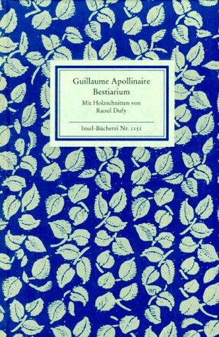 Bestiarium. Mit Holzschnittenvon Raoul Duffy.: APOLLINAIRE, GUILLAUME.