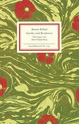 Goethe und Beethoven. Romain Rolland. Aus dem: Rolland, Romain und