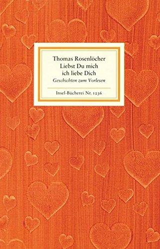 9783458192367: Liebst Du mich ich liebe Dich: Geschichten zum Vorlesen