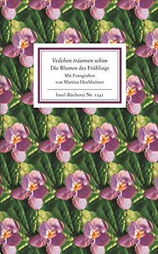 Veilchen träumen. Die Blume des Frühlings.: Morgenstern, Bodo; Hochheimer,