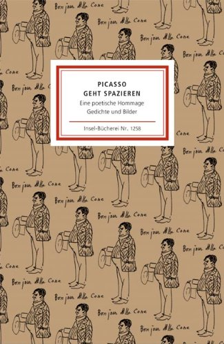 Insel-Bücherei, Nr. 1258: Picasso geht spazieren: eine: Pablo Picasso