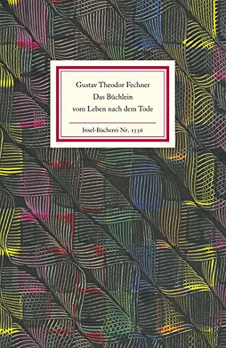 9783458193364: Das Büchlein vom Leben nach dem Tode: Mit einem Nachwort von Thomas Macho