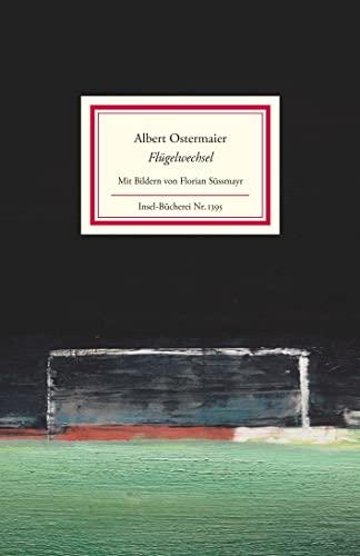 Flügelwechsel: Fußball-Oden (Insel-Bücherei) Ostermaier, Albert and Süssmayr,