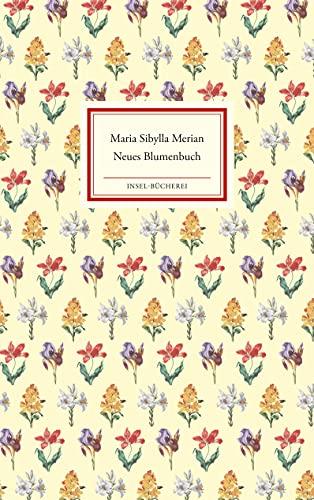 9783458200048: Neues Blumenbuch