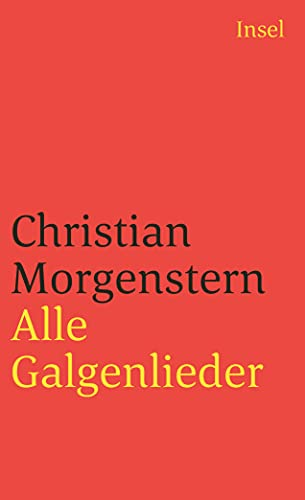 Alle Galgenlieder: Christian Morgenstern