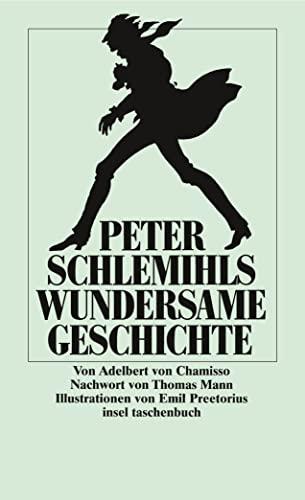 Peter Schlemihls wundersame Geschichte (mit einem Nachwort: Chamisso, Adalbert von