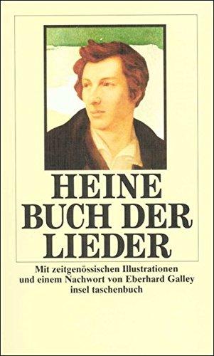 Buch der Lieder. Mit zeitgenössischen Illustrationen und einem Nachwort von Eberhard Galley. Insel-Taschenbuch ; it 33 - Heine, Heinrich: