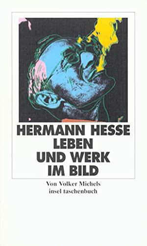 Hermann Hesse. Leben und Werk im Bild: Hesse, Hermann