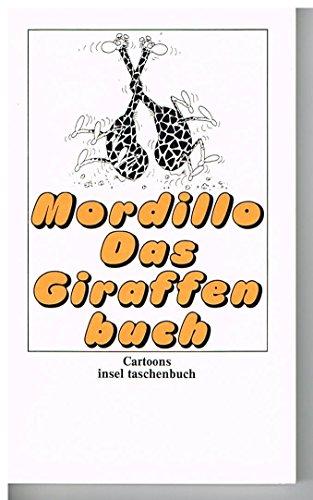 Das Giraffenbuch. Cartoons.: Guillermo Mordillo
