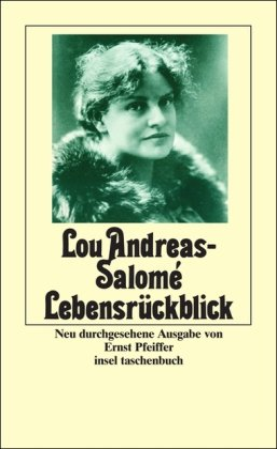 Salome Lebensruckblick: Andreas, Lou