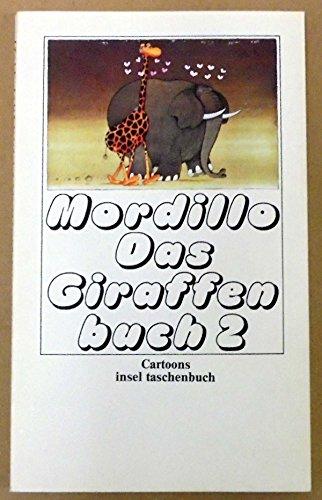 Das Giraffenbuch 2.: Guillermo Mordillo