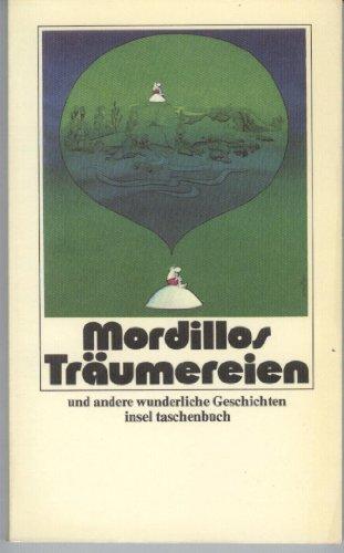 Mordillos Träumereien und andere wunderliche Geschichten: Guillermo Mordillo