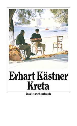 Kreta: Aufzeichnungen aus dem Jahre 1943 (insel taschenbuch) - Kästner, Erhart