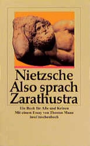 Also sprach Zarathustra. Ein Buch für alle und keinen. - Nietzsche, Friedrich