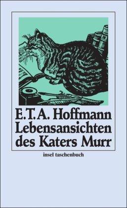 Lebensansichten des Katers Murr nebst fragmentarischer Biographie des Kapellmeisters Johannes Kreisler in zufälligen Makulaturblättern. Mit Anmerkungen. it 168 - Hoffmann,E.T.A.