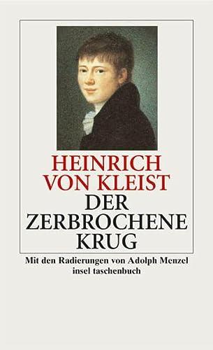 Der zerbrochene Krug: Kleist, Heinrich Von