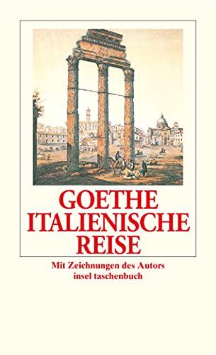Italienische Reise - Christoph, Michel und Wolfgang Goethe Johann