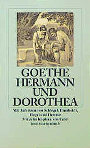 9783458319252: Hermann und Dorothea: Mit Aufs�tzen von August Wilhelm Schlegel, Wilhelm von Humboldt, Georg Wilhelm Friedrich Hegel und Hermann Hettner