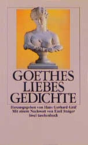 Goethe Goethes Liebesgedichte Zvab