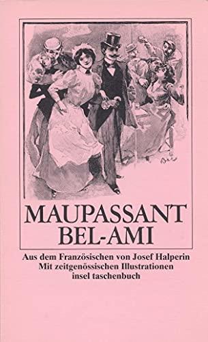 Bel-Ami (insel taschenbuch) [Taschenbuch] von Maupassant, Guy