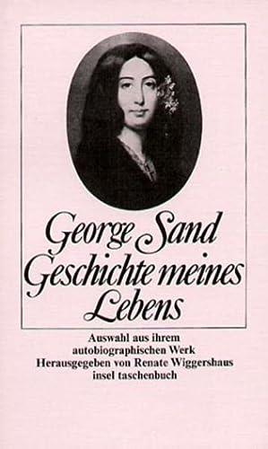 Geschichte meines Lebens. Aus ihrem autobiographischen Werk (345832013X) by George Sand; Renate. Wiggershaus