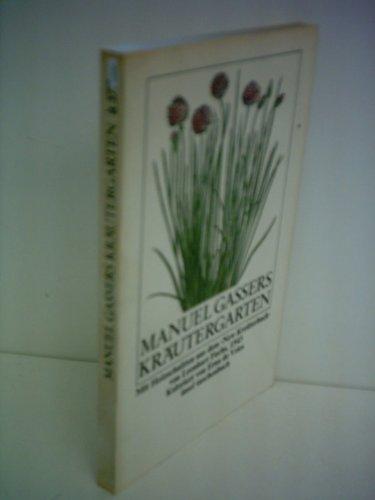 9783458320777: Manuel Gassers Kräutergarten (Insel Taschenbuch ; 377) (German Edition)