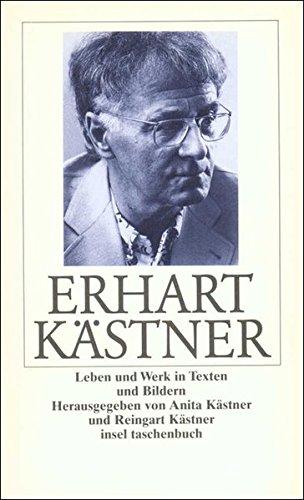 9783458320869: Erhart Kästner Leben und Werk in Texten und Bildern (Insel Taschenbuch)