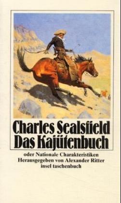Das Kajütenbuch oder Nationale Charakteristiken: Sealsfield, Charles