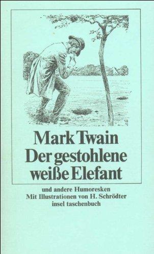 9783458321033: Der gestohlene weiße Elefant. und andere Humoresken