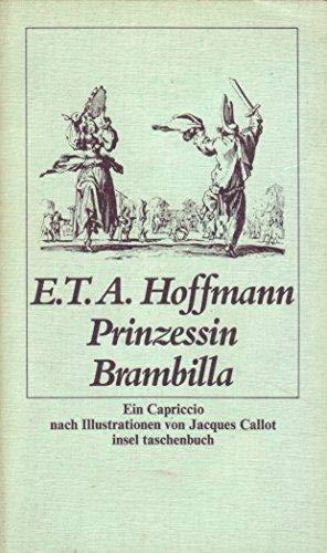 9783458321187: Prinzessin Brambilla: E. Capriccio (Insel Taschenbuch ; 418) (German Edition)