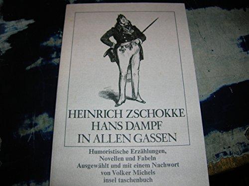 Hans Dampf in allen Gassen. Humoristische Erzählungen,: Zschokke, Heinrich: