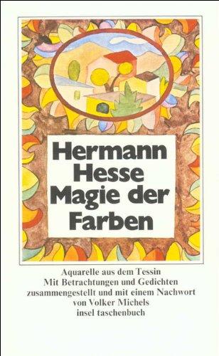 9783458321828: Magie der Farben: Aquarelle aus dem Tessin
