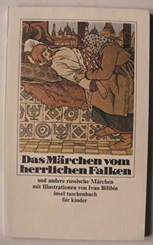 Das Märchen vom herrlichen Falken. und andere: Borchers, Elisabeth.