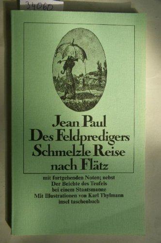 Des Feldpredigers Schmelzle Reise nach Flätz: Jean, Paul und