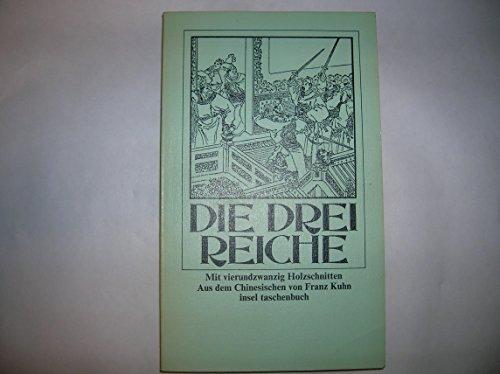 9783458322856: Die drei Reiche. Roman aus dem alten China.